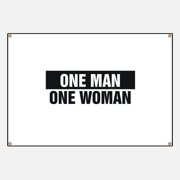 One Man One Woman Banner