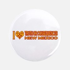 """I Love Truth or Consequences, NM 3.5"""" Button"""