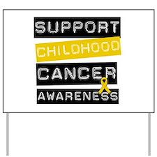 Childhood Cancer Support Yard Sign