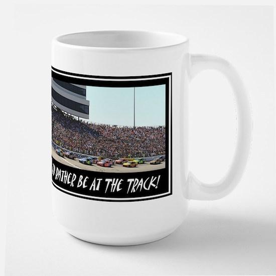 """I'd Rather Be At The Track"" Large Mug"