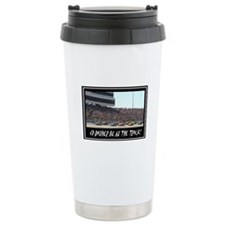 """""""I'd Rather Be At The Track"""" Travel Mug"""