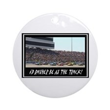 """I'd Rather Be At The Track"" Ornament (Round)"