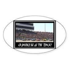 """I'd Rather Be At The Track"" Oval Decal"