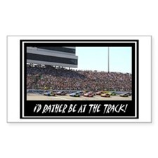 """I'd Rather Be At The Track"" Rectangle Decal"