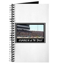 """I'd Rather Be At The Track"" Journal"