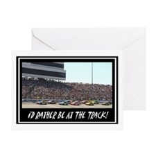 """""""I'd Rather Be At The Track"""" Greeting Card"""