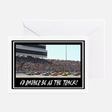 """I'd Rather Be At The Track"" Greeting Card"