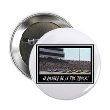 """I'd Rather Be At The Track"" 2.25"" Button (10 pack"