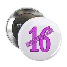 """Sexy & Sweet 16 2.25"""" Button"""