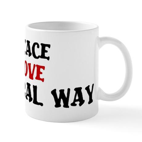 Peace Love Federal Way Mug