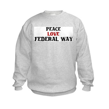Peace Love Federal Way Kids Sweatshirt