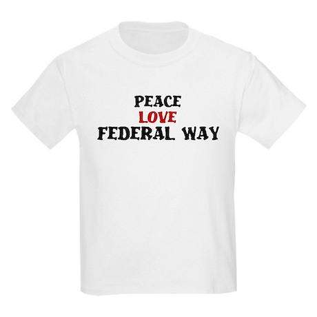 Peace Love Federal Way Kids Light T-Shirt