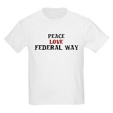 Peace Love Federal Way T-Shirt