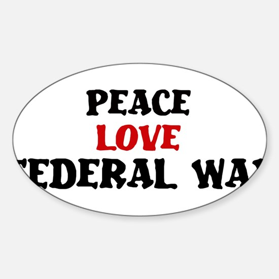 Peace Love Federal Way Oval Decal
