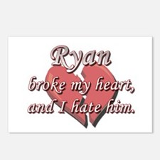 Ryan broke my heart and I hate him Postcards (Pack
