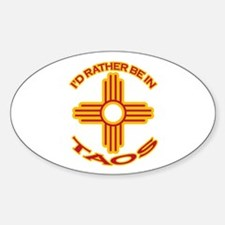 I'd Rather Be In Taos Oval Decal