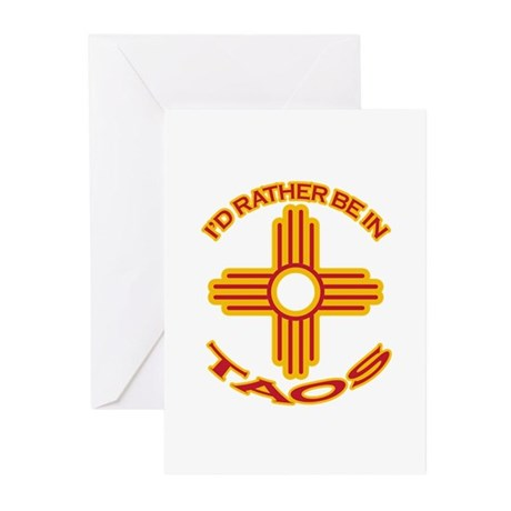 I'd Rather Be In Taos Greeting Cards (Pk of 20)