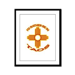 I'd Rather Be In Taos Framed Panel Print