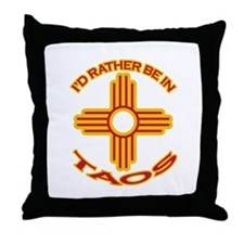 I'd Rather Be In Taos Throw Pillow