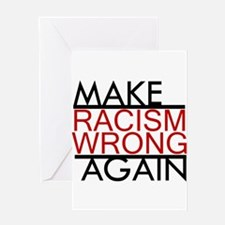 make racism wrong again black lives Greeting Cards