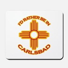 I'd Rather Be In Carlsbad Mousepad