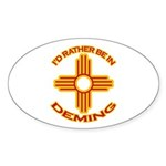 I'd Rather Be In Deming Oval Sticker (10 pk)