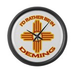 I'd Rather Be In Deming Large Wall Clock