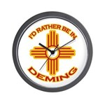 I'd Rather Be In Deming Wall Clock