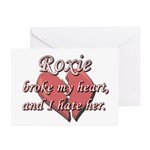 Roxie broke my heart and I hate her Greeting Cards