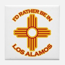 I'd Rather Be In Los Alamos Tile Coaster