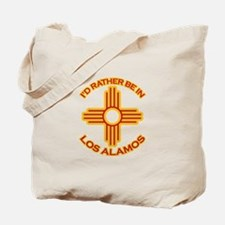 I'd Rather Be In Los Alamos Tote Bag