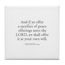 LEVITICUS  19:5 Tile Coaster