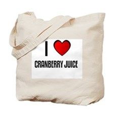 I LOVE CRANBERRY JUICE Tote Bag