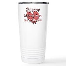 Roscoe broke my heart and I hate him Travel Mug