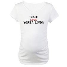 Peace Love Yorba Linda Shirt