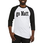 go Matt Baseball Jersey