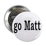 """go Matt 2.25"""" Button (100 pack)"""