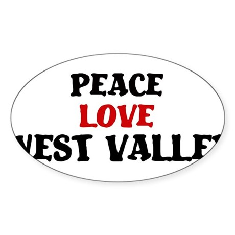 Peace Love West Valley Oval Sticker