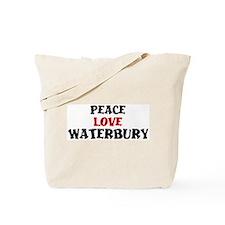 Peace Love Waterbury Tote Bag