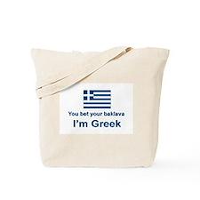 You Bet Your Baklava Tote Bag