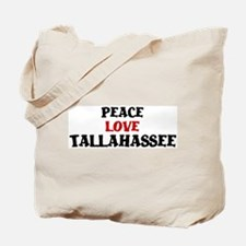 Peace Love Tallahassee Tote Bag