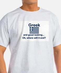 Good Looking Greek T-Shirt