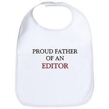 Proud Father Of An EDITOR Bib