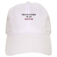 Proud Father Of An EDITOR Cap