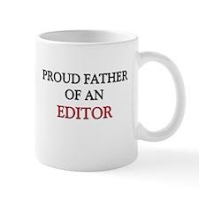 Proud Father Of An EDITOR Mug
