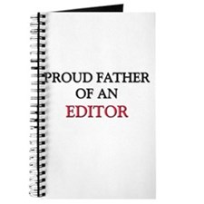 Proud Father Of An EDITOR Journal