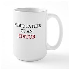 Proud Father Of An EDITOR Large Mug