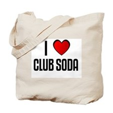 I LOVE CLUB SODA Tote Bag