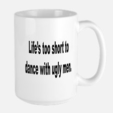 No Ugly Men Mug