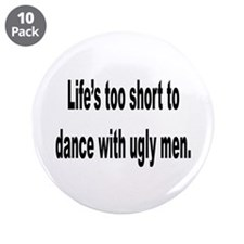 """No Ugly Men 3.5"""" Button (10 pack)"""
